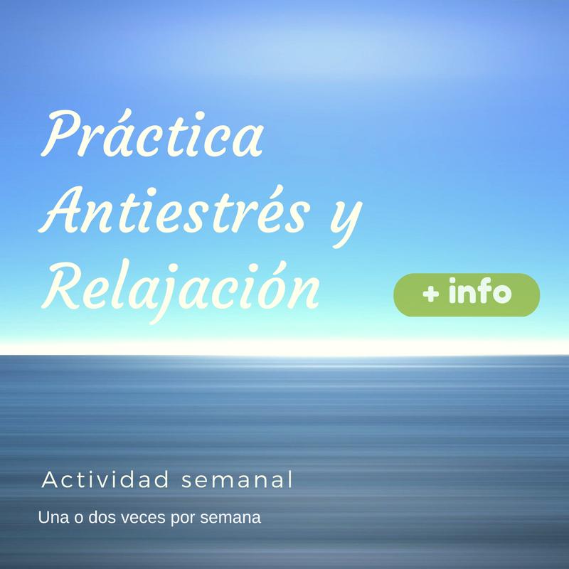 Práctica Antiestrés y Relajación