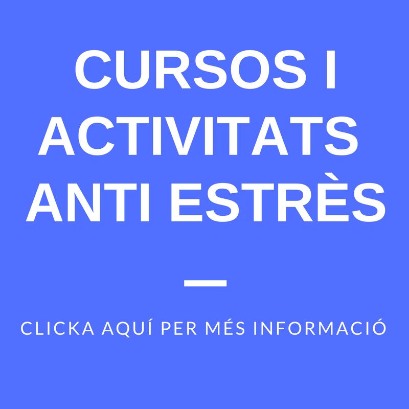 Cursos i activitats anti estrès